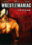 Wrestlemaniac Movie