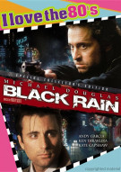 Black Rain (I Love The 80s Edition) Movie