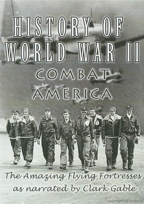 History Of World War II: Combat America Movie