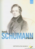 Portrait, A: Robert Schumann Movie