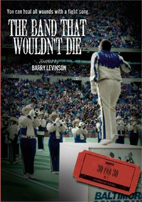 ESPN Films 30 For 30: The Band That Wouldnt Die Movie