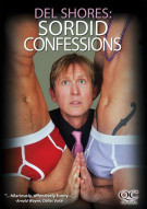 Del Shores: Sorrid Confessions Movie