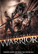 Muay Thai Warrior Movie