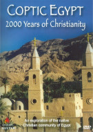 Coptic Egypt: 2000 Years Of Christianity Movie