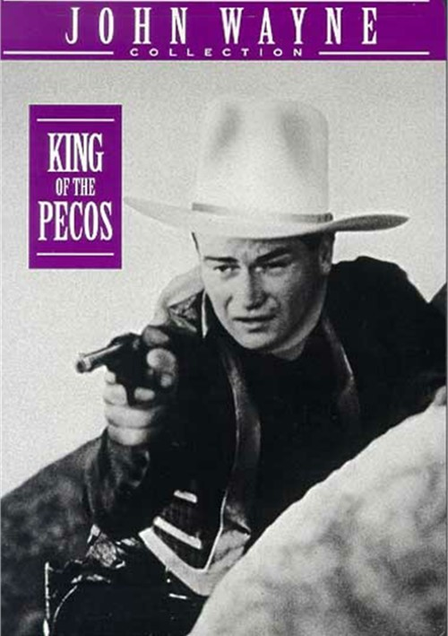 King Of The Pecos Movie