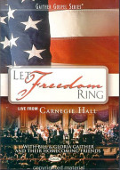 Let Freedom Ring: With Bill & Gloria Gaither And Their Homecoming Friends Movie