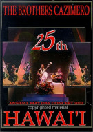 Brothers Cazimero, The: 25th Annual May Day Concert 2002 - Hawaii Movie