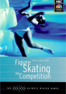 Figure Skating: The Competition - Salt Lake 2002 Winter Olympic Games Movie