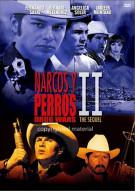 Narcos y Perros - 2 (Drug Wars 2, The Sequel) Movie