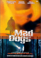 Mad Dogs Movie