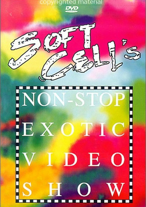 Soft Cell: Non-Stop Exotic Video Show Movie