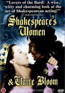 Shakespeares Women & Claire Bloom Movie