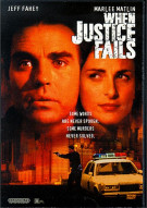 When Justice Fails Movie