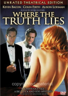 Where The Truth Lies: Unrated Movie
