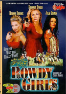 Rowdy Girls, The: Unrated Movie