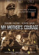 My Mothers Courage Movie