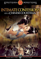 Intimate Confessions Of A Chinese Courtesan Movie