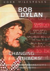 Rock Milestones: Bob Dylan - Changing Tracks Movie
