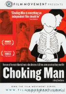 Choking Man Movie
