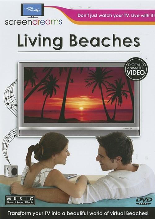Screen Dreams: Living Beaches Movie