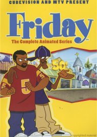 Friday: The Complete Animated Series Movie