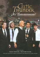 Celtic Thunder: Its Entertainment! Movie