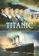 Titanic: Birth Of A Legend Movie