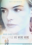 And While We Were Here Movie