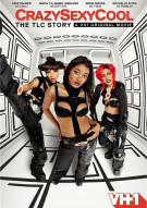 CrazySexyCool: The TLC Story Movie