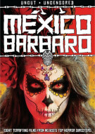 Mexico Barbaro Movie