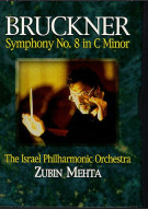 Bruckner: Sym. #8 in C Minor: Zubin Mehta Movie