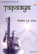 Tapasya: Volume 2 - Pandit C.R. Vyas Movie