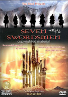 Seven Swordsmen: The Complete Uncut Series Movie