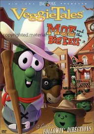 Veggie Tales: Moe And The Big Exit Movie