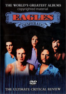 Eagles: Desperado - Worlds Greatest Albums Movie