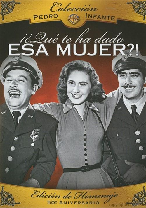 Coleccion Pedro Infante: !?Que Te Ha Dado Esa Mujer?! Movie