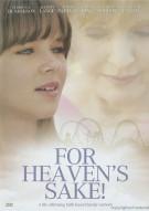 For Heavens Sake! Movie