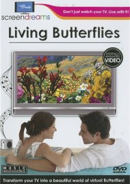 Screen Dreams: Living Butterflies Movie