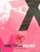 Make-Out With Violence Blu-ray