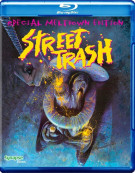 Street Trash: Special Meltdown Edition Blu-ray