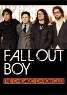 Fall Out Boy: The Chicago Chronicles Movie