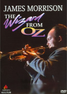 James Morrison: The Wizard From Oz Movie
