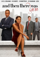 And Then There Was You Movie