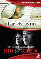 Trip To Bountiful, The / Betty & Coretta Movie