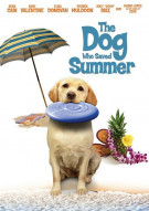 Dog Who Saved Summer, The Movie