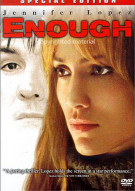 Enough: Special Edition Movie