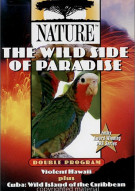 Nature: Wild Side Of Paradise, The Movie