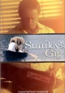 Stanleys Gig Movie