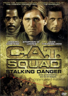 C.A.T. Squad: Stalking Danger Movie