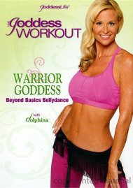 Goddess Workout, The: Warrior Goddess - Beyond Basics Bellydance Movie